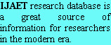 IJAET research database is a great source of information for researchers in the modern era.